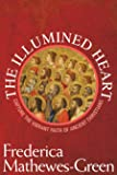The Illumined Heart: Capture the Vibrant Faith of