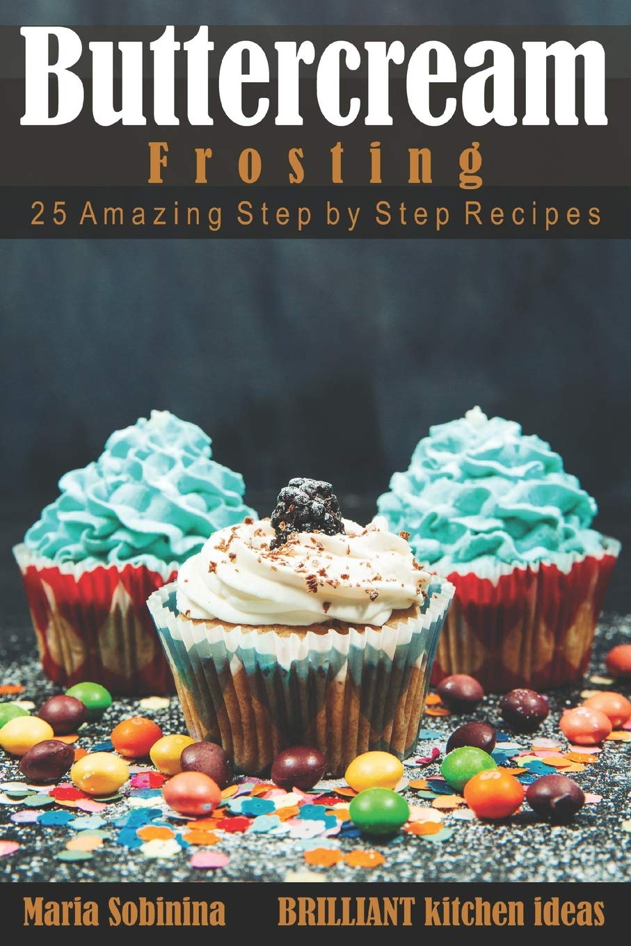 Buttercream Frosting Amazing Cookbook Decorating product image