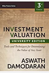 Investment Valuation: Tools and Techniques for Determining the Value of any Asset, University Edition Paperback