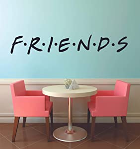 FRIENDS TV Show Series Logo Wall Stickers Television Quote Joey Rachel Decor Design for Boys/Girls Bedroom Entertainment Fans Rooms Home Art Murals Decals Wall Art Vinyl Decoration Size (5x10 inch)