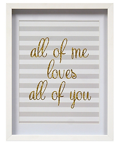 """All of Me Loves All of You"" Shadowbox Wall Art - BedBathandBeyon​d.com"