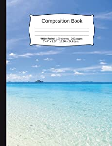"""Beach Composition Notebook, Wide Ruled: Composition Notebook, Lined Student Writing Journal, Exercise Book, 200 pages, 7.44"""" x 9.69"""" (Beach Series)"""