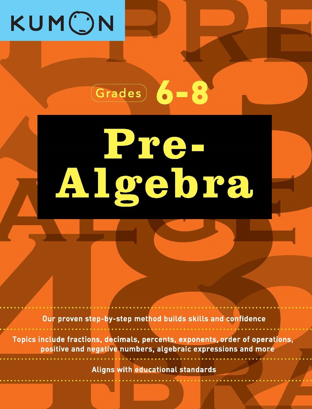 Download Pre-algebra: Grades 6-8 (Kumon Math Workbooks) ebook