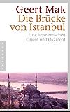 Die Brücke von Istanbul: Eine Reise zwischen Orient und Okzident