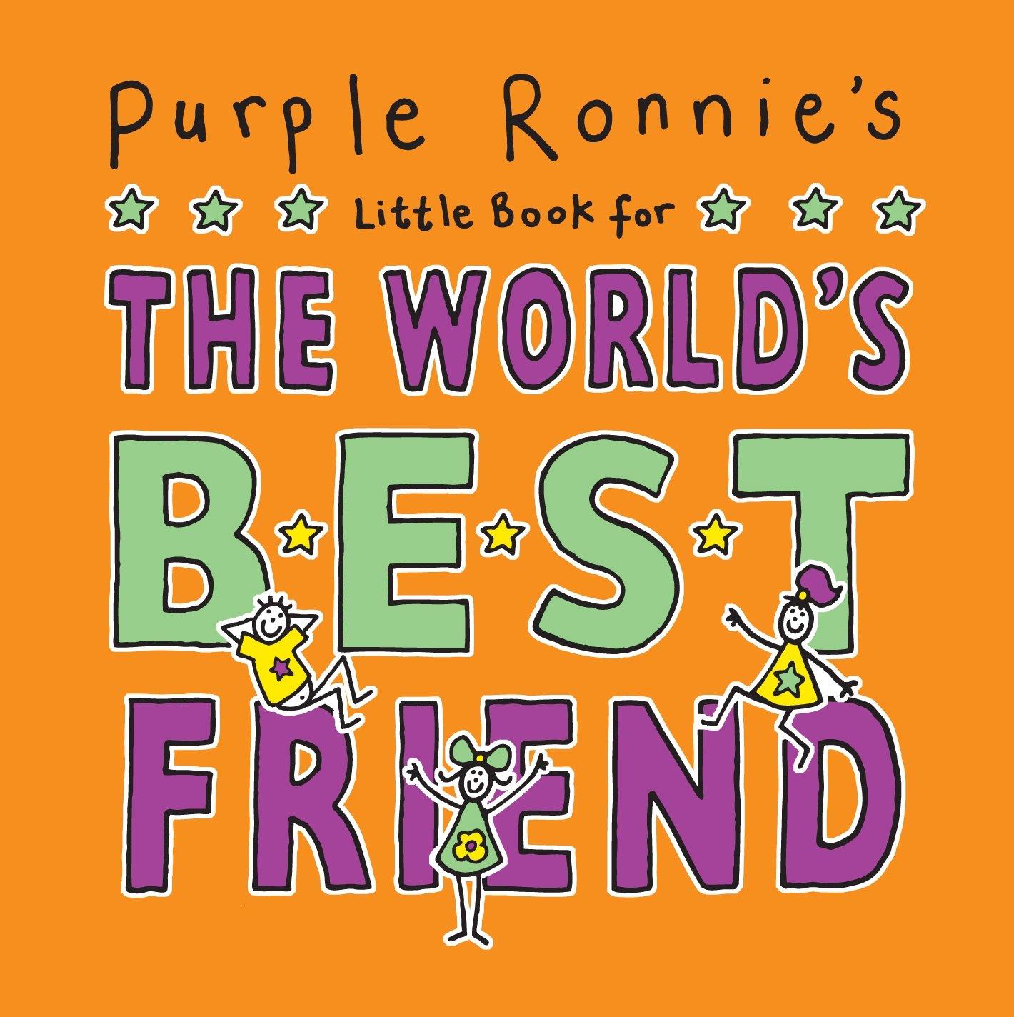 Purple Ronnie's Little Book for the World's Best Friend pdf epub