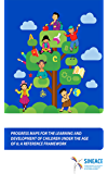 Progress maps for the learning and development of children under the age of 6: A reference framework