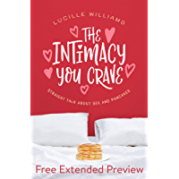 The Intimacy You Crave (FREE PREVIEW): Straight Talk about Sex and Pancakes (English Edition)