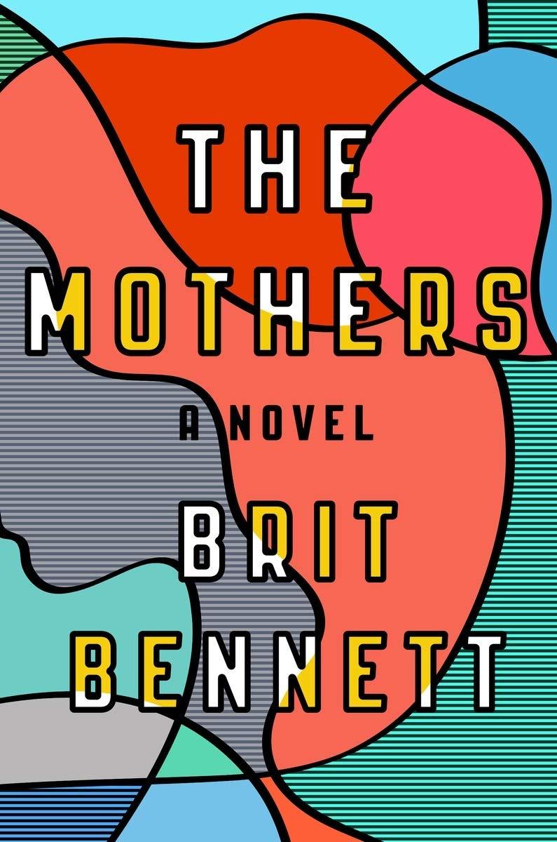 The Mothers: A Novel: Amazon.co.uk: 9780735215405: Books