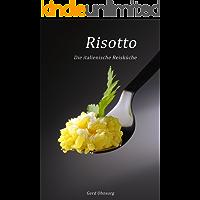 Risotto - Die italienische Reisküche