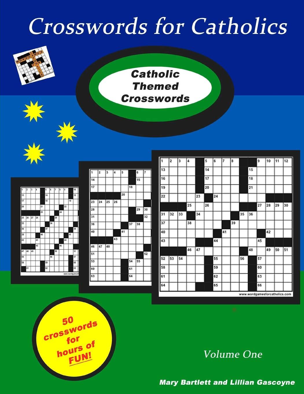 Crosswords For Catholics Volume 1 Bartlett Mary 9780996534734 Amazon Com Books
