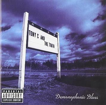 Tony c and the truth demonophonic blues amazon music image unavailable stopboris Images