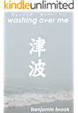 Washing Over Me