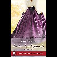 Les Seigneurs - Le duc des Highlands (J'ai lu Aventures & Passions t. 12431)
