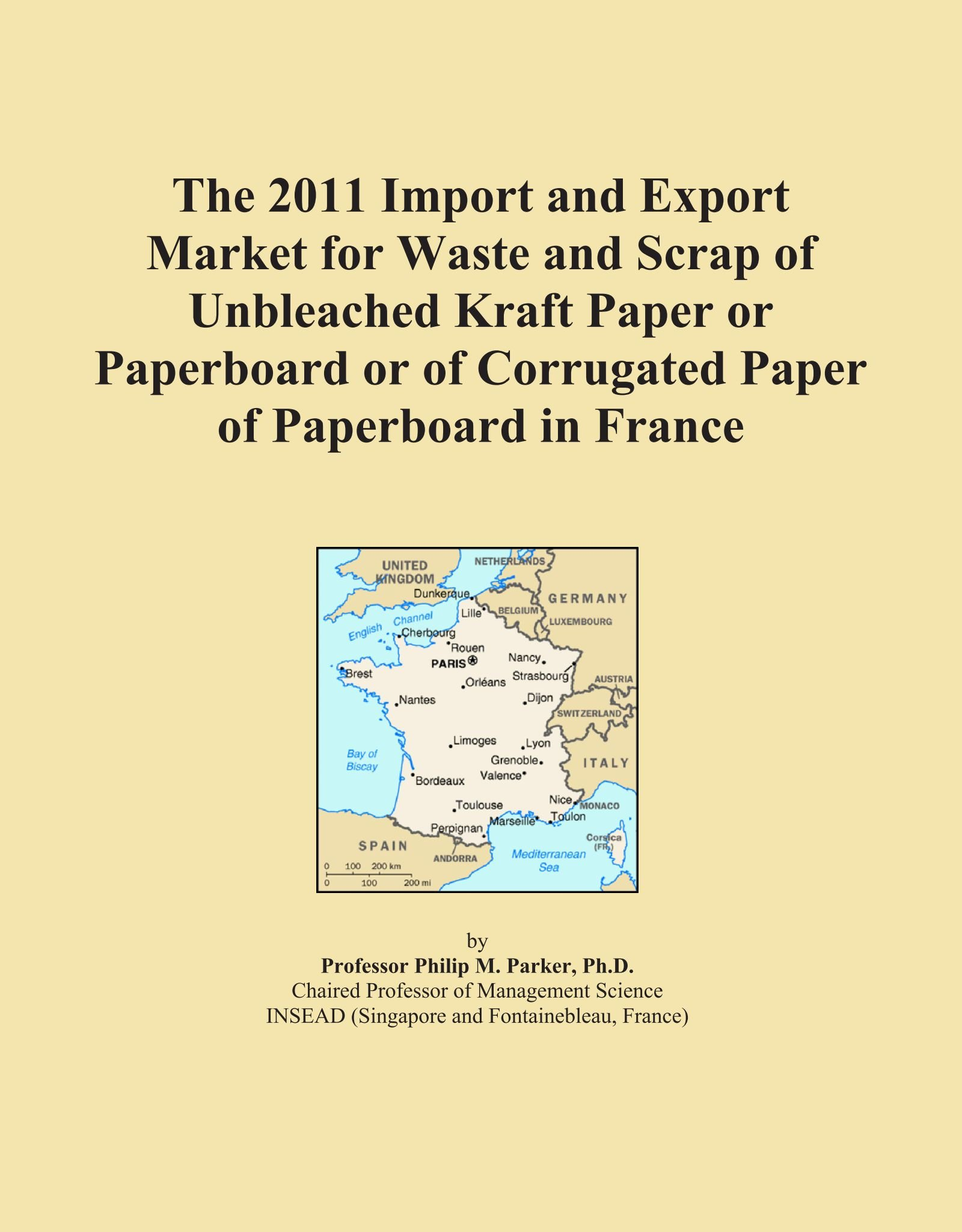 The 2011 Import and Export Market for Waste and Scrap of Unbleached Kraft Paper or Paperboard or of Corrugated Paper of Paperboard in France pdf epub