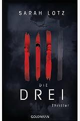 Die Drei: Thriller (German Edition)