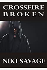 Crossfire: Broken (The Driftwood Trilogy Book 3) Kindle Edition