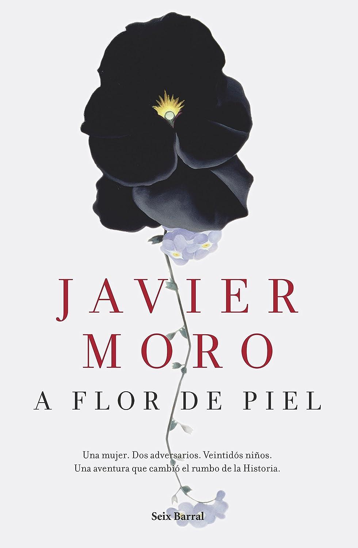 A flor de piel eBook: Moro, Javier: Amazon.es: Tienda Kindle