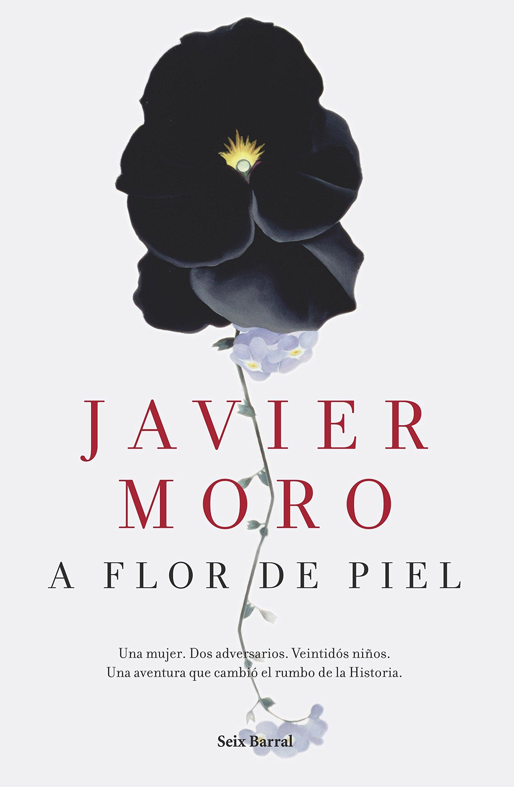 A flor de piel (Biblioteca Abierta): Amazon.es: Moro, Javier: Libros