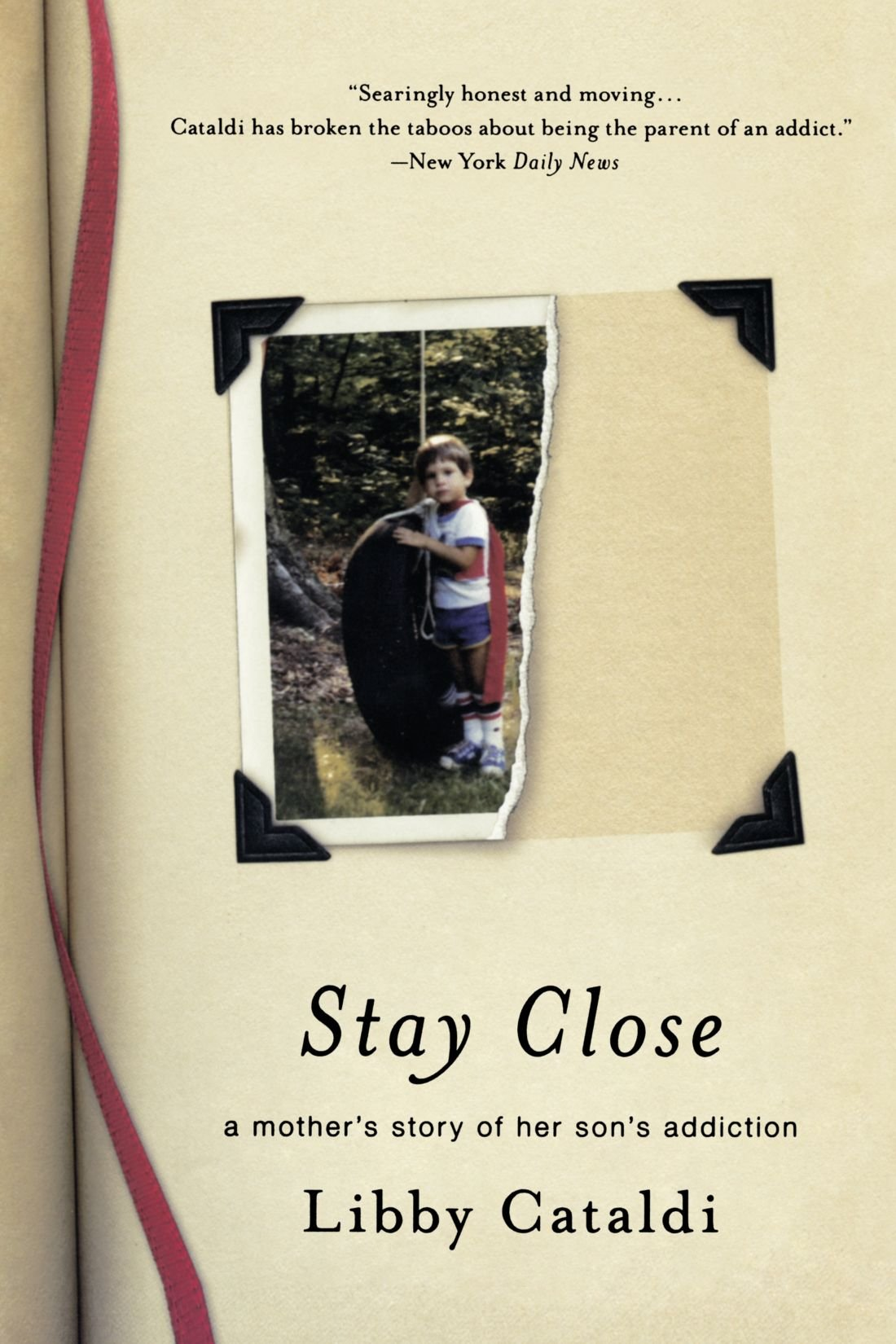 Download Stay Close: A Mother's Story of Her Son's Addiction pdf epub