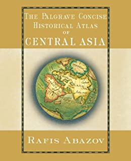 From the Worlds Oldest Civilizations to Emerging Superpower The History Atlas of Asia