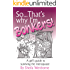 So.That's Why I'm Bonkers!: A girl's guide to surviving the menopause