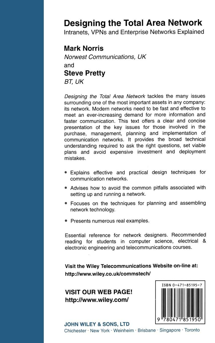 Buy Designing the Total Area Network: Intranets, VPN′S and
