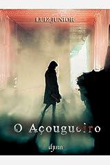 O Açougueiro (Portuguese Edition) Kindle Edition