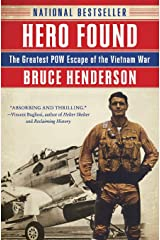 Hero Found: The Greatest POW Escape of the Vietnam War Paperback