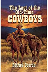 The Last of The Old-Time Cowboys Paperback