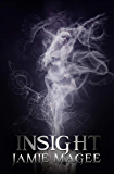 Crown of Insight: Godly Games (Web of Hearts and Souls Young Adult Romance #1) (Insight series)