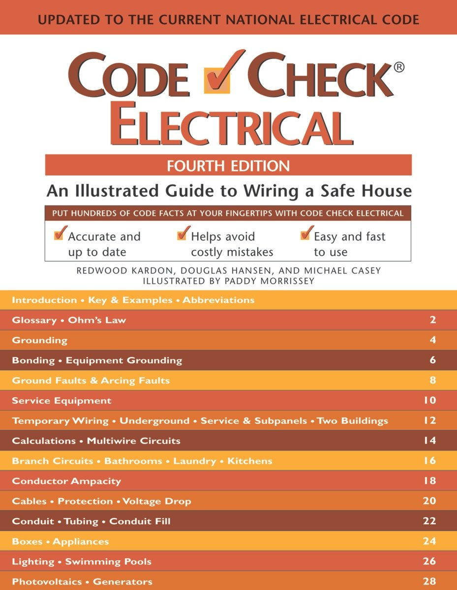 Code Check Electrical: An Illustrated Guide to Wiring a Safe House, 4th Edition pdf