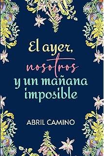 Ayer, nosotros, hoy (Juvenil): Amazon.es: Carolina Casado: Libros