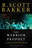 The Warrior Prophet: The Prince of Nothing, Book Two