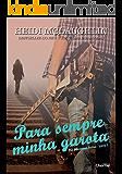 Para Sempre Minha Garota (The Beaumont Series Livro 1)