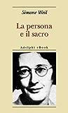 La persona e il sacro (Biblioteca minima)
