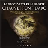 La découverte de la grotte Chauvet-Pont d'Arc : Premières images, premières émotions, les inventeurs racontent.