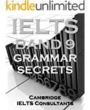 IELTS Band 9 Grammar Secrets - Band 9 Grammar Methods for Academic Writing Task 2 (English Edition)