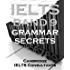IELTS Band 9 Grammar Secrets - Band 9 Grammar Methods for Academic Writing Task 2