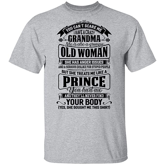 Playera Juvenil You Can't Scare Me I Have a Crazy Grandma She is Grumpy but Treats Me Like a Prince