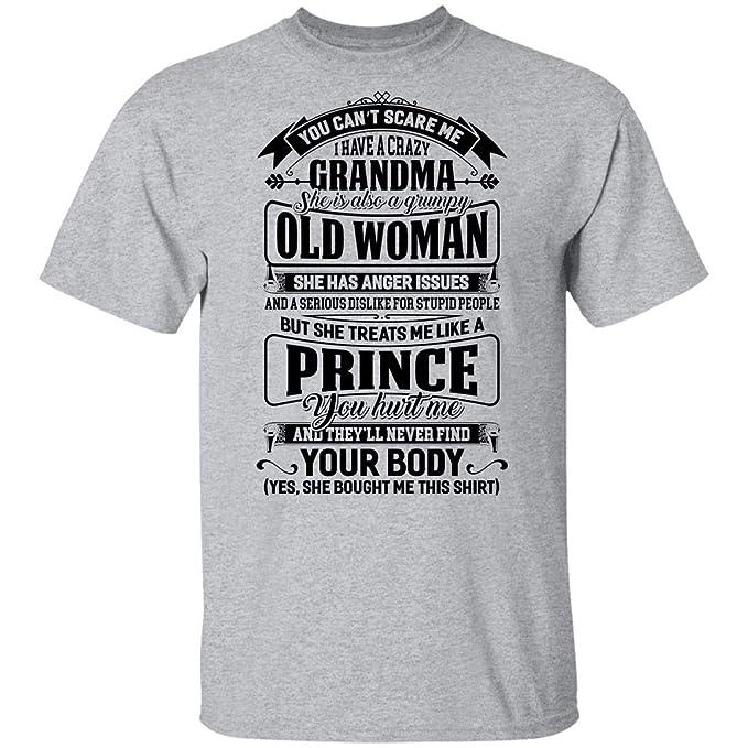 Playera Juvenil You Can't Scare Me I Have a Crazy Grandma She is Grumpy but Treats Me Like a Prince