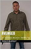 AVENGER: an Artemus Newton Thriller by