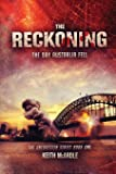 The Reckoning: The Day Australia Fell: The Unforeseen Series Book One