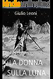 La donna sulla Luna