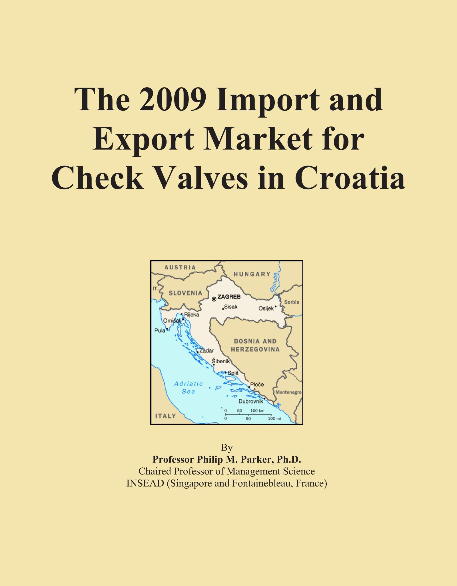 Read Online The 2009 Import and Export Market for Check Valves in Croatia ebook