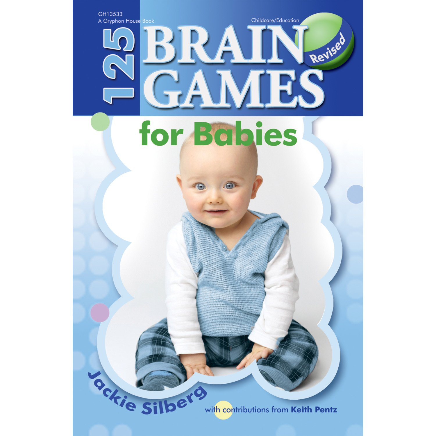 125 brain games for babies jackie silberg 9780876593912 amazon