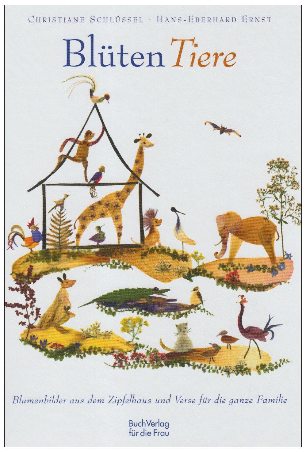 blten-tiere-blumenbilder-aus-dem-zipfehaus-und-verse-fr-die-ganze-familie