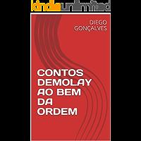 CONTOS DEMOLAY AO BEM DA ORDEM