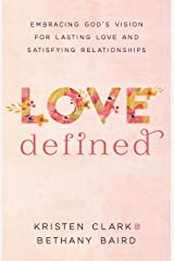 Love Defined Paperback