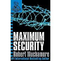 CHERUB: Maximum Security: Book 3