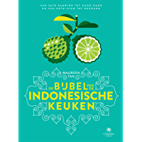 De bijbel van de Indonesische keuken (Landenbijbels Book 6)